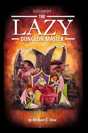 The Lazy Dungeon Master de Mike E. Shea