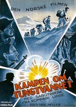 Afiche de «La Batalla del Agua Pesada»